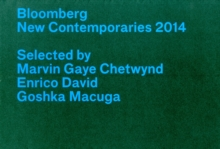 Bloomberg New Contemporaries 2014, Paperback Book