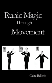 Runic Magic Through Movement, Paperback / softback Book
