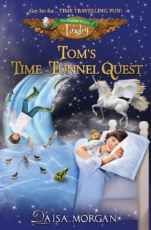 Tom's Time-Tunnel Quest, Paperback Book