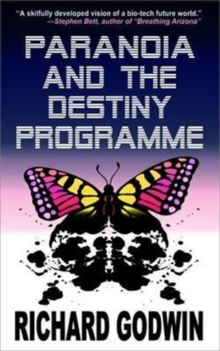 Paranoia and the Destiny Programme, Paperback / softback Book