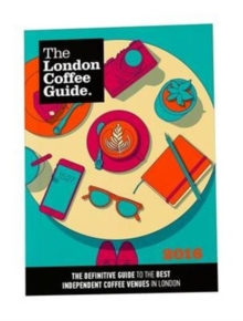 The London Coffee Guide, Paperback Book