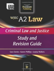 WJEC A2 Law - Criminal Law and Justice : Study and Revision Guide, Paperback Book