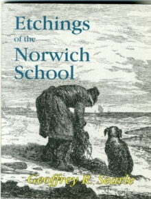 Etchings of the Norwich School, Paperback / softback Book