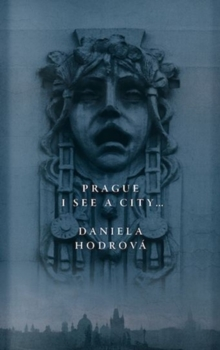 Prague. I See a City..., Hardback Book