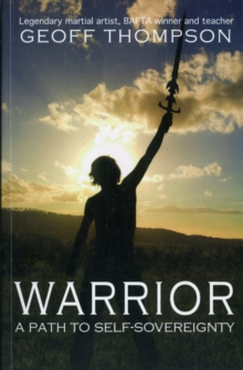 Warrior : A Path to Self Sovereignty, Paperback Book