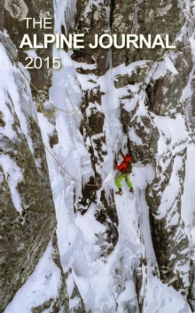 The Alpine Journal 2015 : Volume 119, Hardback Book