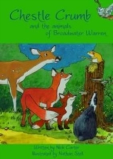 Chestle Crumb and the Animals of Broadwater Warren, Paperback Book