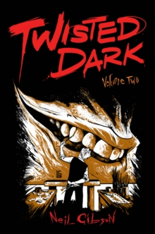 Twisted Dark Volume 2, Paperback Book
