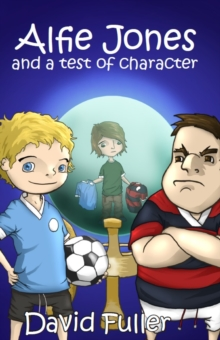 Alfie Jones and a Test of Character, Paperback Book