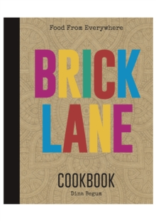 The Brick Lane Cookbook, Hardback Book