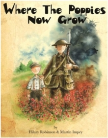 Where the Poppies Now Grow, Paperback Book