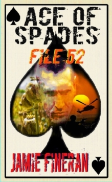 Ace of Spades : File 52, Paperback Book