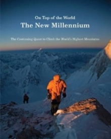On Top of the World : The New Millennium, Hardback Book