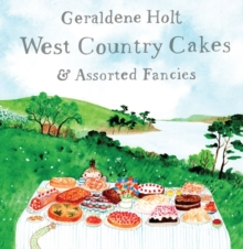 Westcountry Cakes and Assorted Fancies, Hardback Book