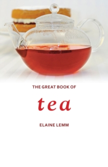 The Great Book of Tea, Hardback Book