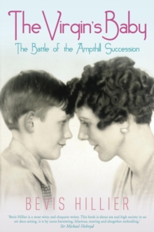 The Virgin's Baby : The Battle of the Ampthill Succession, Hardback Book