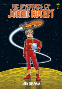 The Adventures of Jonnie Rocket : Saga 2 - The Space Lobes, Paperback Book