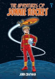 The Adventures of Jonnie Rocket : Saga 3 - The Sea of Sargoss, Paperback / softback Book