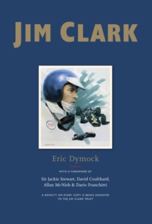 Jim Clark : Tribute to a Champion, Hardback Book