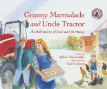 Granny Marmalade and Uncle Tractor, Hardback Book