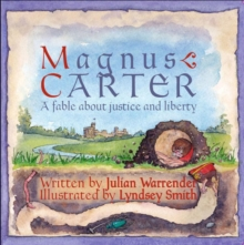 Magnus Carter : A Fable About Justice and Liberty, Paperback / softback Book