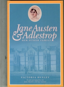 Jane Austen & Adlestrop : Her Other Family, Paperback Book