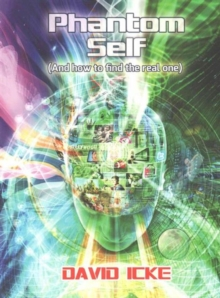 Phantom Self : (And How to Find the Real One), Paperback Book