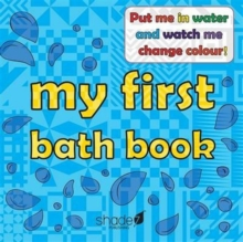 My First Bath Book : Baby Bath Book, Hardback Book