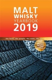 Malt Whisky Yearbook : The Facts, The People, The News, The Stories, Paperback / softback Book