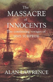 The The Massacre of Innocents : The continuing voyages of HMS SURPRISE, Paperback / softback Book