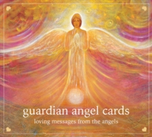 Guardian Angel Cards : Loving Messages from the Angels, Cards Book