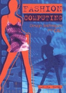 Fashion Computing: Design Techniques and Cad, Paperback / softback Book