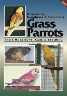 A Guide to Neophema and Neopsephotus Genera and their Mutations, Revised Edition, EPUB eBook