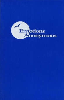 Emotions Anonymous, Paperback Book