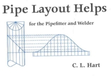 Pipe Layout Helps : For the Pipefitter and Welder, Paperback / softback Book