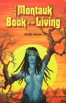 Montauk Book of the Living, Paperback Book