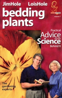Bedding Plants : Practical Advice and the Science Behind It, Paperback Book
