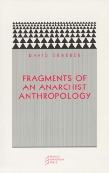 Fragments of an Anarchist Anthropology, Paperback / softback Book