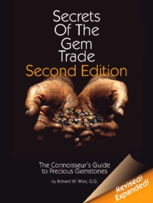 Secrets of the Gemtrade : The Connoisseur's Guide to Precious Gemstones, Hardback Book