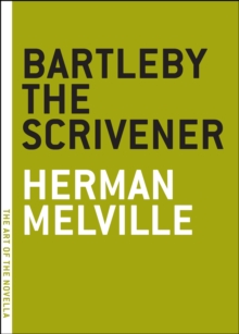 Bartleby The Scrivener, Paperback Book