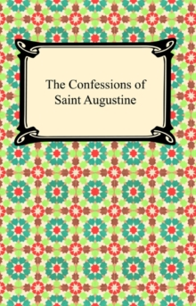 the searching testing and refuting of different ways by saint augustine Augustine of hippo, also known as saint augustine, on topics such as love, beauty, god, sin, time, wisdom, hope, and patience their names are anger and courage anger at the way things are, and courage to see that they do not remain the way they are.