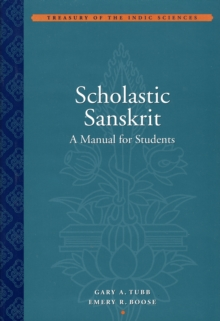 Scholastic Sanskrit - A Handbook for Students, Hardback Book