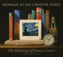 Homage to the Creative Spirit : The Paintings of Jenness Cortez, Hardback Book