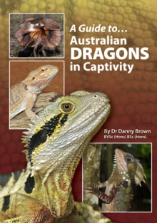 A Guide to Australian Dragons in Captivity, EPUB eBook