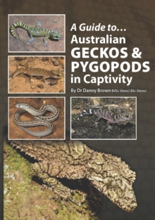 A Guide to Australian Geckos & Pygopods, EPUB eBook