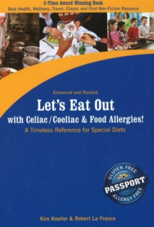 Let's Eat Out with Celiac / Coeliac and Food Allergies! : A Timeless Reference for Special Diets, Paperback Book