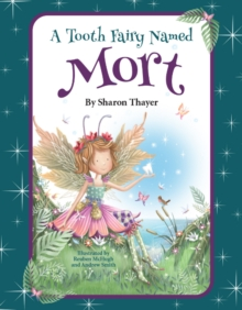 A Tooth Fairy Named Mort, Hardback Book