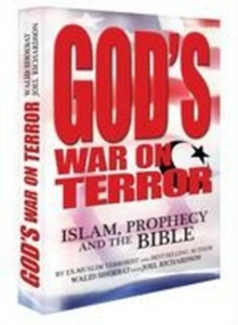 God's War on Terror : Islam, Prophecy and the Bible, Hardback Book