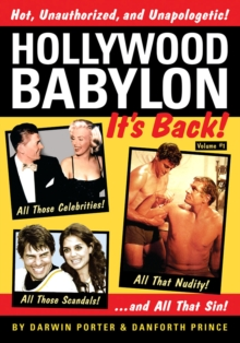 Hollywood Babylon--It's Back! : All Those Celebrities, All Those Scandals, All That Nudity, And All That Sin, EPUB eBook