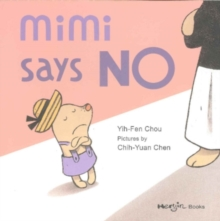 Mimi Says No, Hardback Book